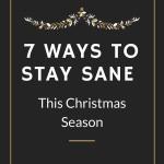 7 Ways to Keep Christmas Simple and Sane